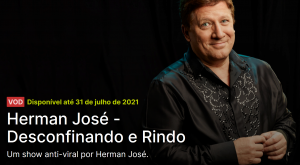 Video On Demand – Herman José: Desconfinando e Rindo